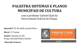 Palestra aborda Sistemas e Planos Municipais de Cultura