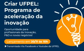 UFPel lança Programa de Aceleração da Inovação